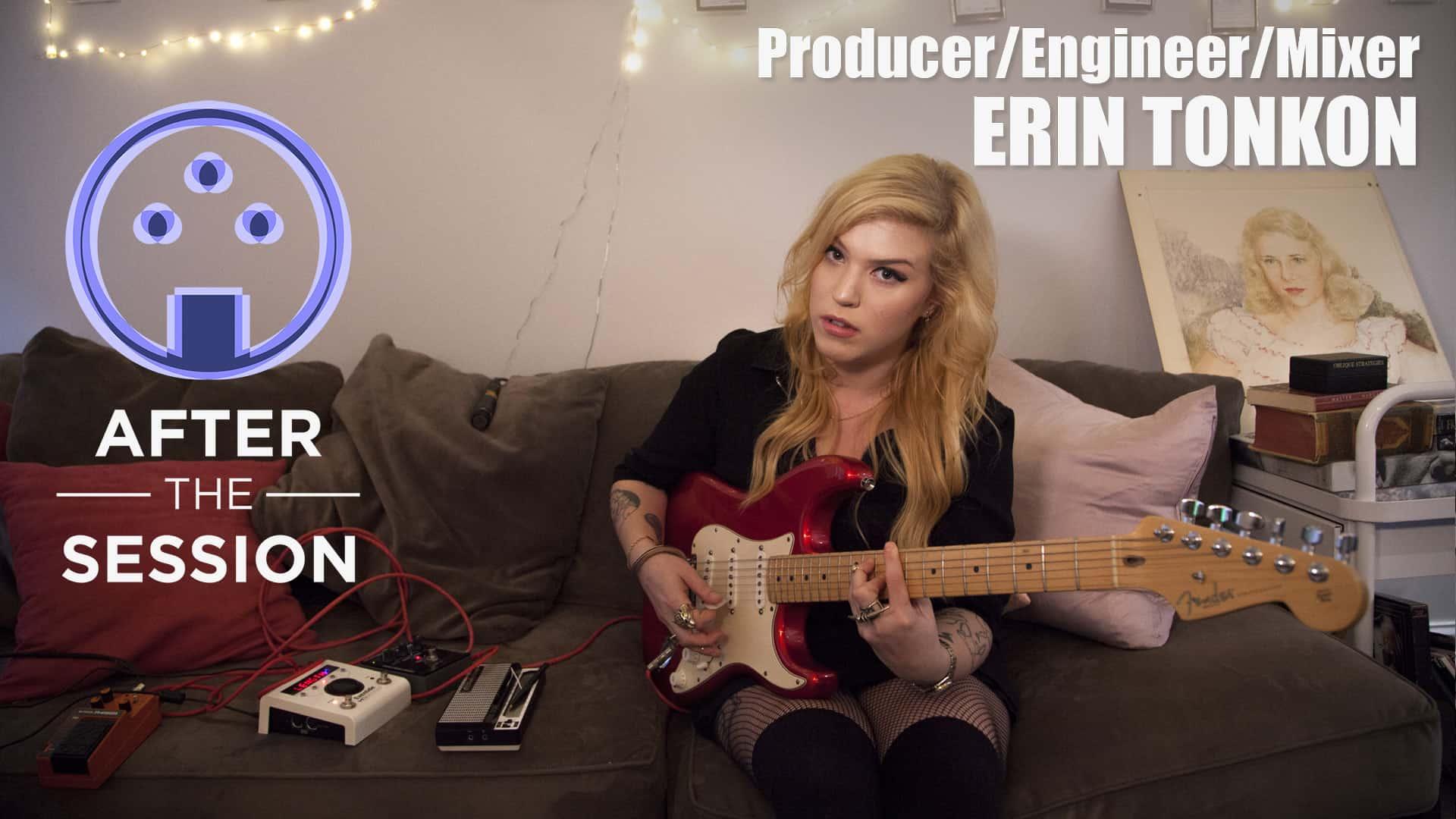 Music Producer / Recording Engineer Erin Tonkon